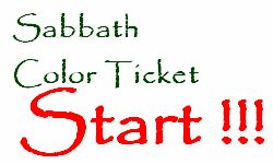 Sabbath Color Ticket